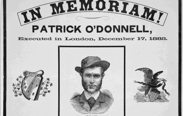 A US poster memorializing Irish patriot Patrick O\'Donnell after his execution in London.