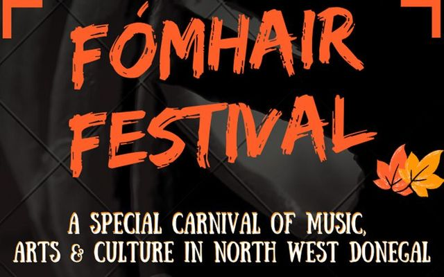 The Fómhair Festival will take place October 2021 in Gaoth Dobhair, Co.Donegal.