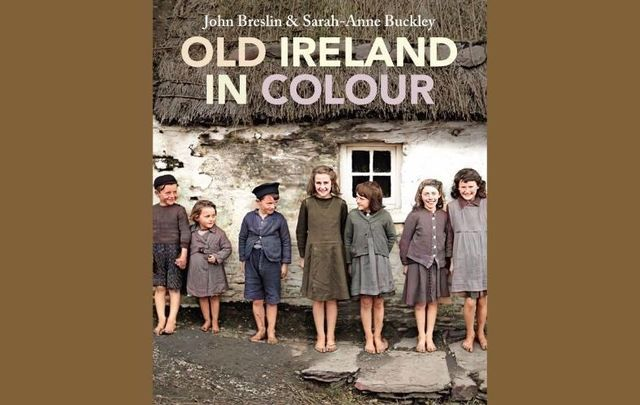 """""""Old Ireland in Colour"""" by John Breslin and Dr. Sarah-Anne Buckley is the December selection for IrishCentral\'s Book Club."""