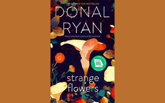 """Strange Flowers\"" by Donal Ryan is the January selection for IrishCentral\'s Book Club."