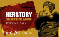 HERSTORY: New series tells the stories of Ireland's epic women