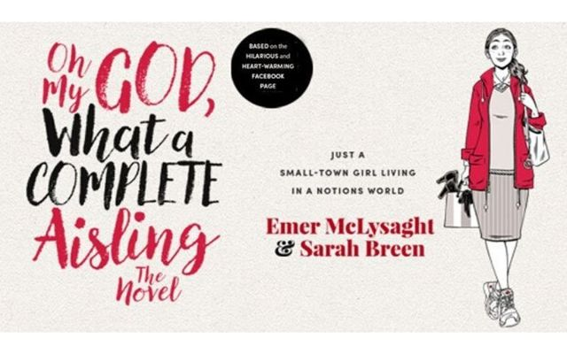 ""\""""Oh My God, What a Complete Aisling"""" was the top-selling Irish fiction book of the decade.""640|400|?|en|2|c8d6817e78fded6a2aa689d4f46ec730|False|UNLIKELY|0.2989971935749054