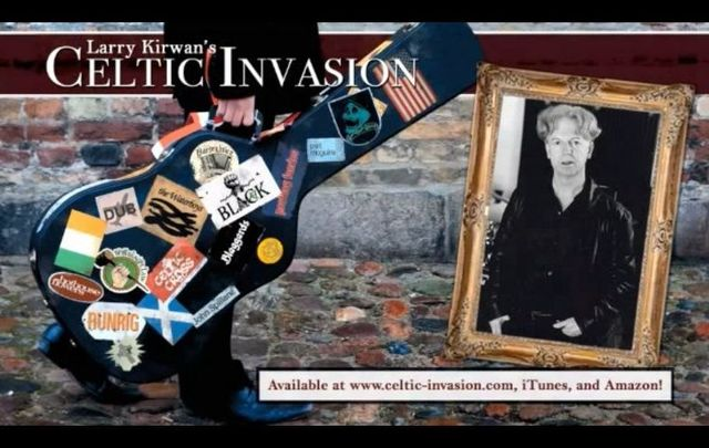 Larry Kirwan\'s Celtic Invasion was released in 2013.