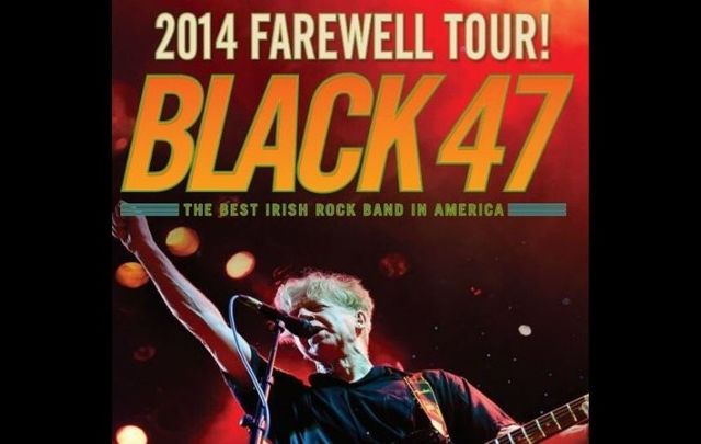 The poster for Black 47\'s 2014 Farewell Tour