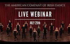 American Company of Irish Dance to host webinar this Saturday