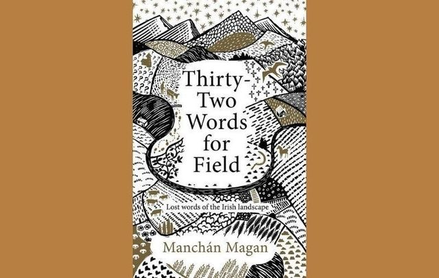 """Thirty Two Words for Field\"" is the September selection for the IrishCentral Book Club."
