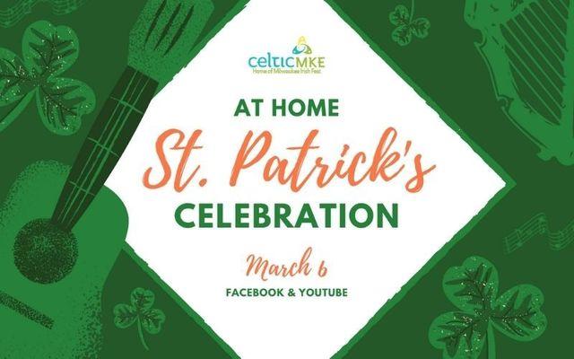 Tune into CelticMKE\'s At Home St. Patrick\'s Celebration on March 6!