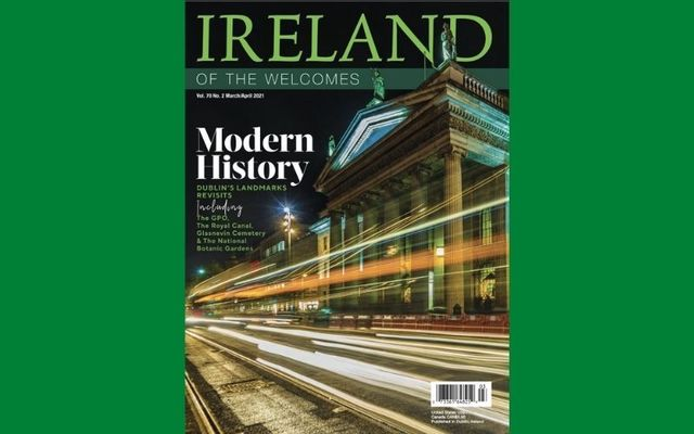 The March / April 2021 issue of Ireland of the Welcomes.