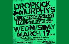 TUNE IN: Dropkick Murphyslive stream concert on St. Patrick's Day!