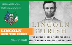 """TUNE IN: AOH presents """"Lincoln and the Irish"""" live discussion with Niall O'Dowd"""