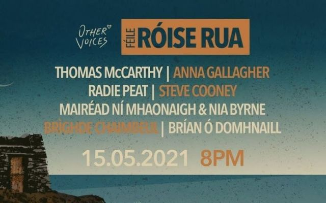 Tune in on Saturday, May 15 for live Irish music presented by Other Voices and Féile Róise Rua.