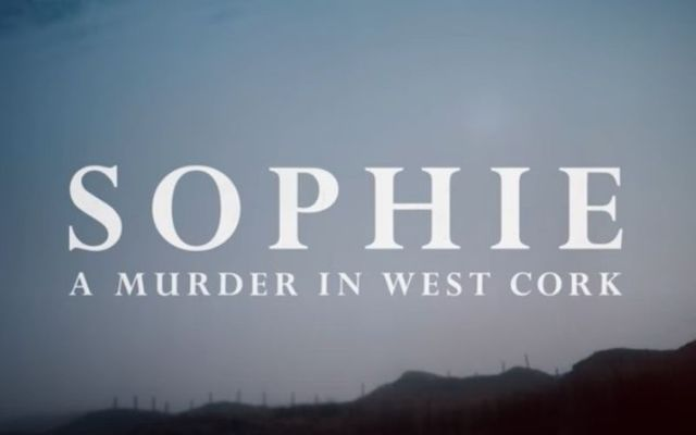 Sophie: A Murder in West Cork will be released by Netflix