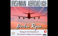 Irishman Abroad podcast - When can we fly home to Ireland without fear?