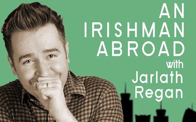 Jarlath Regan presents Irishman Abroad.