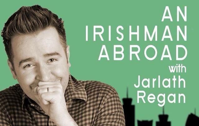Jarlath Regan\'s Irishman Abroad Podcast.