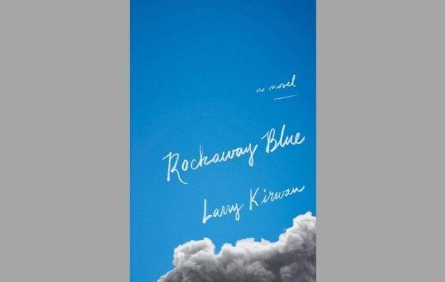 Rockaway Blue by Larry Kirwan.