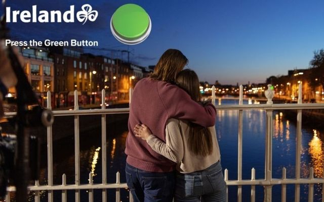 Press the Green Button - Ireland is ready to welcome you home.