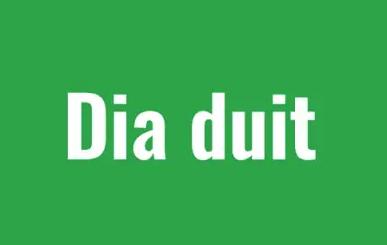 Dia Dhuit / Hello: Pick up some Irish language phrases in IrishCentral\'s video series.