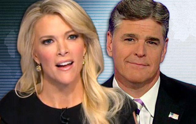 Sean Hannity and Megyn Kelly.