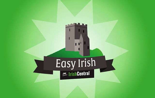 Start off your Irish-language learning career with these easy phrases.