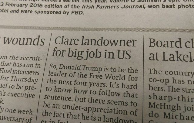 """Clare landowner for big job in the US"" is how the Farmer's Journal described Trump's win."