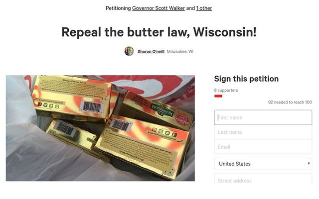 Per a bizarre state-wide regulation, selling Irish Kerrygold butter is illegal in Wisconsin. A petition asks the governor to let his people enjoy the delicious Irish butter.