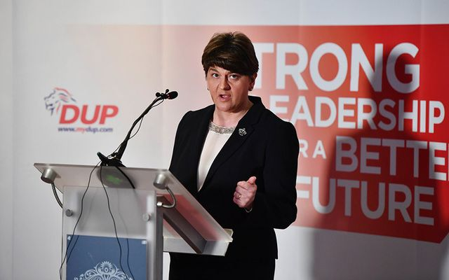 Arlene Foster of the DUP.