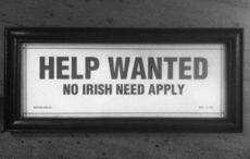 No Irish Need Apply? Not anymore