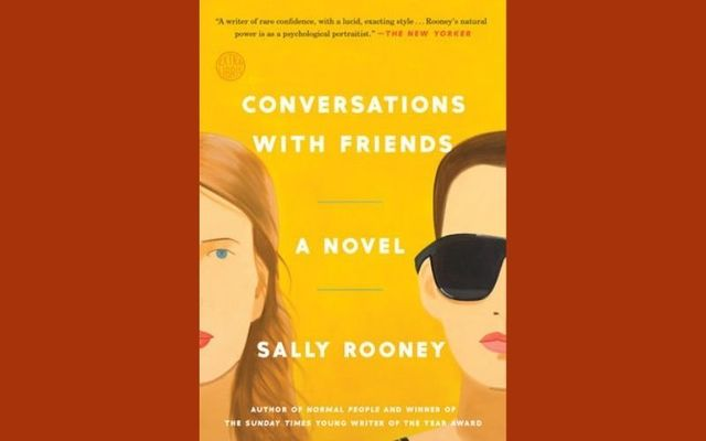 ""\""""Conversations with Friends: A Novel"""" by Sally Rooney.""640|400|?|en|2|36fa2122d98e5693e4c6f66cb92c0806|False|UNLIKELY|0.43406081199645996