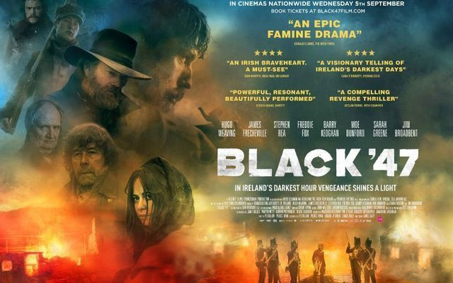 A promotional poster for Black 47, an action thriller based during the Great Hunger.\n