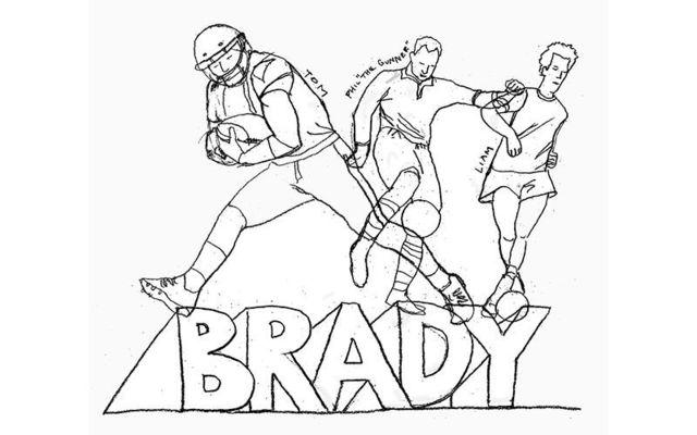 Tom Brady? Phil Brady? Liam Brady?