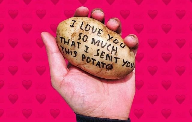 You can send your loved one a potato valentine this year