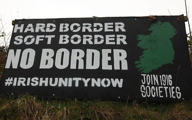"""Posters on the Northern Ireland border protesting the prospect of a \""""hard border\"""" given the possibility of a no-deal Brexit."""