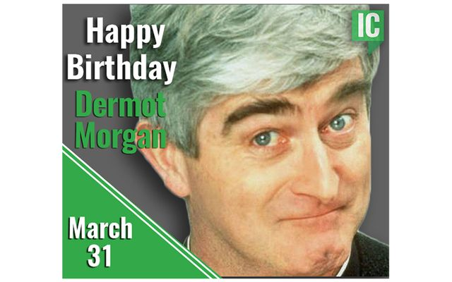 Happy Birthday Dermot Morgan.