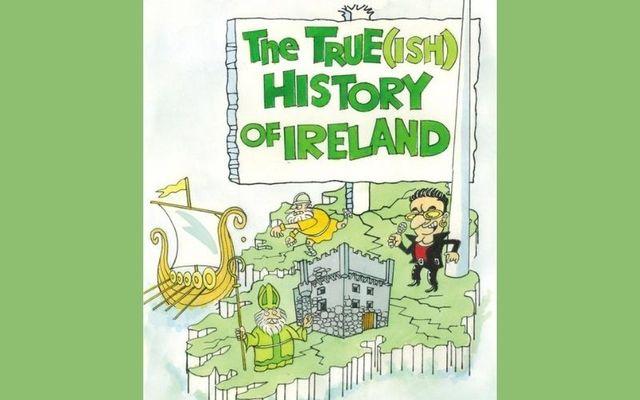 """An excerpt from Garvan Grant's """"True(ish) History of Ireland."""""""