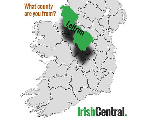 What's your Irish county? County Leitrim.