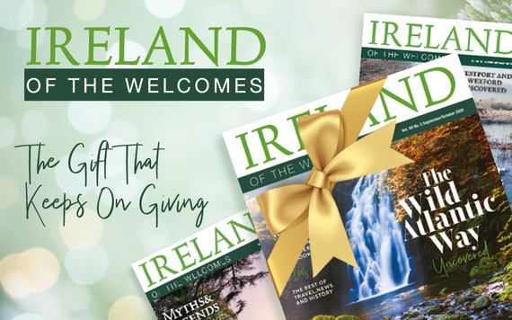 Ireland of the Welcomes.
