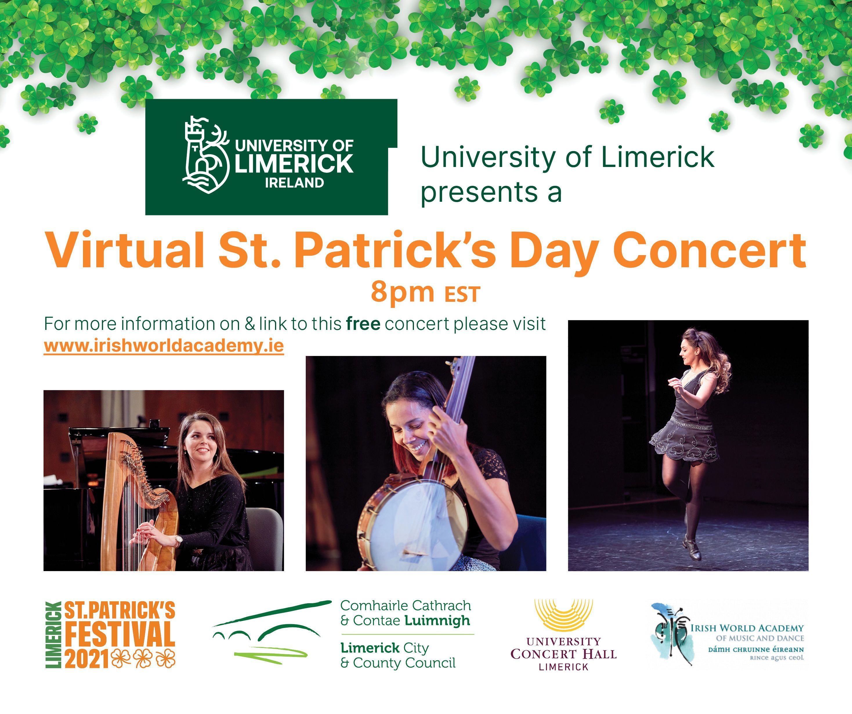 The University of Limerick Irish World Academy of Music & Dance presents the virtual St. Patrick's Day Concert.